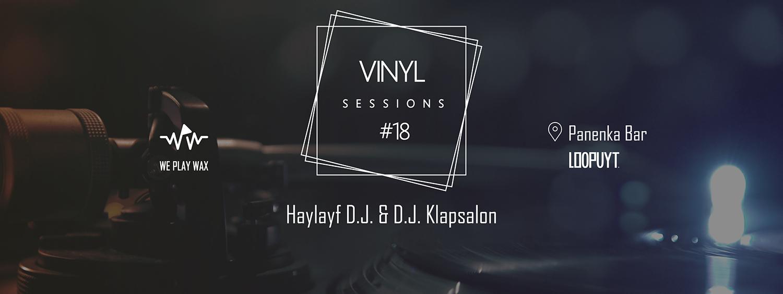 Vinyl Sessions #18 - Haylayf DJ and DJ Klapsalon