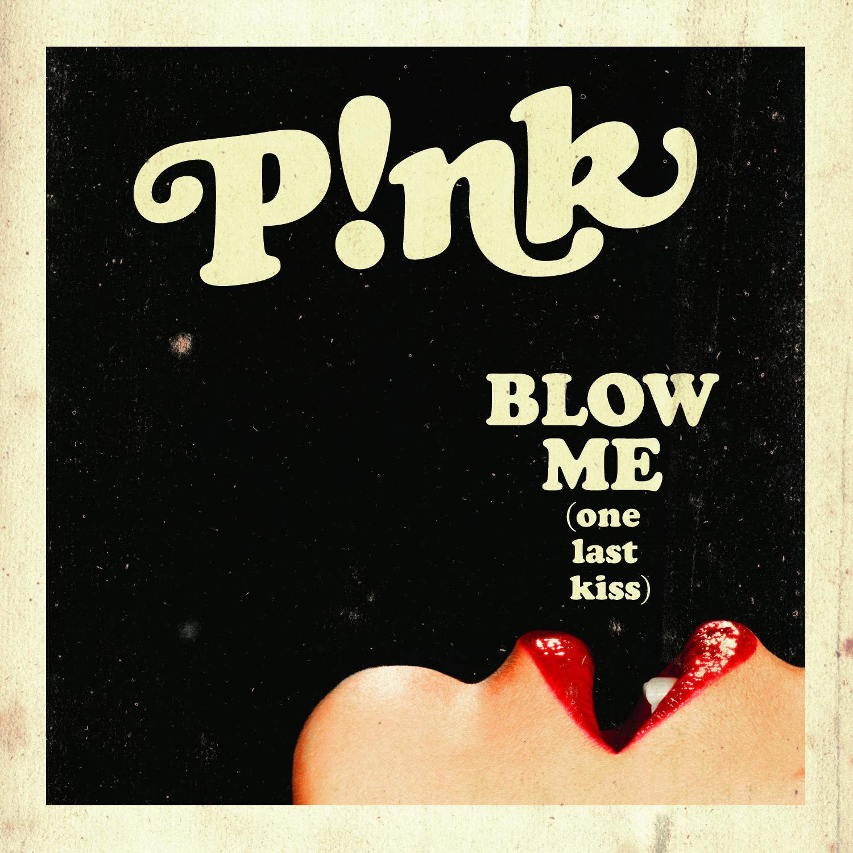 P!NK_BlowMeOneLastKiss_Cover_F.jpg