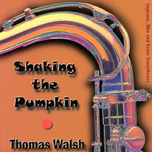 Thomas Walsh – Shaking the Pumpkin