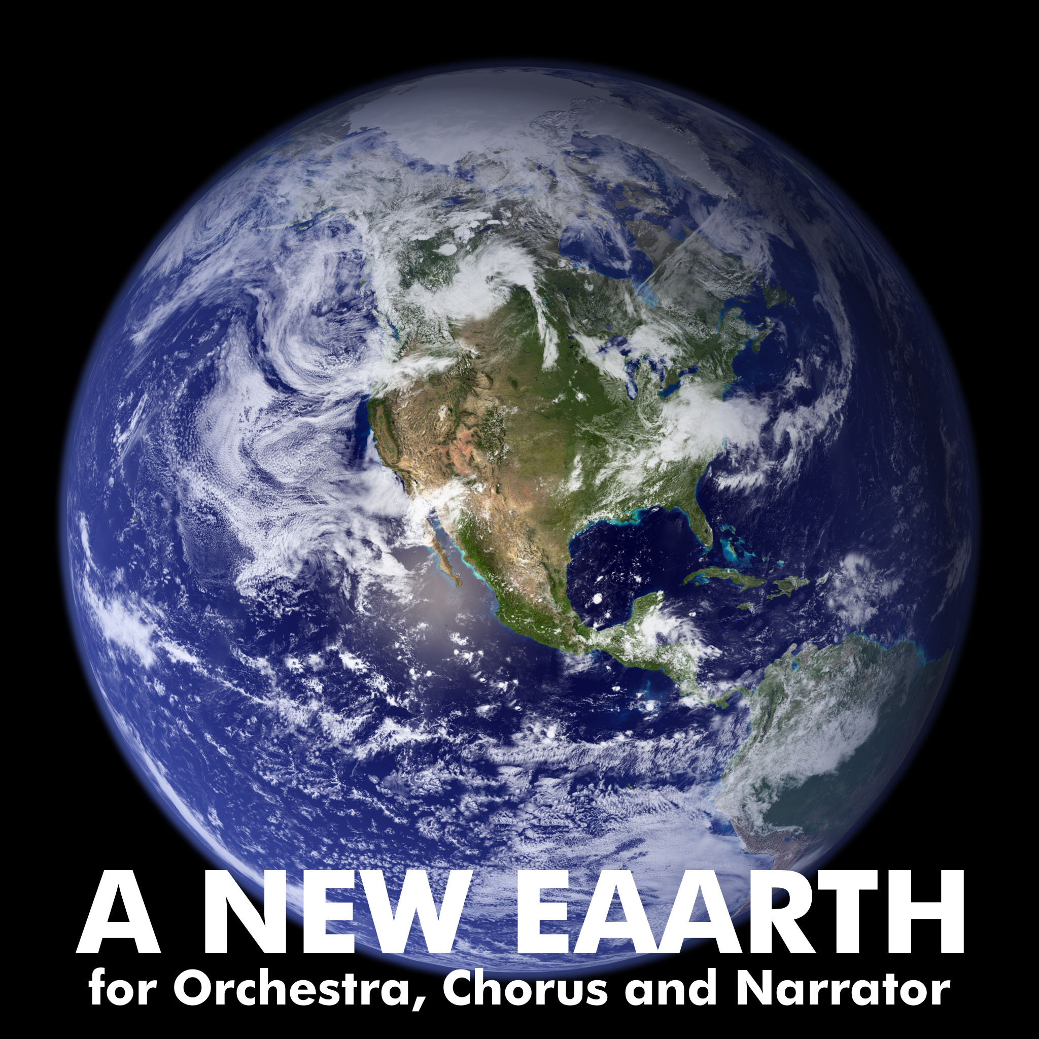 A New Eaarth  - for Orchestra, Chorus and Narrator