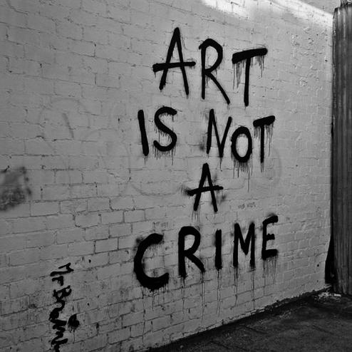 Art Is Not A Crime