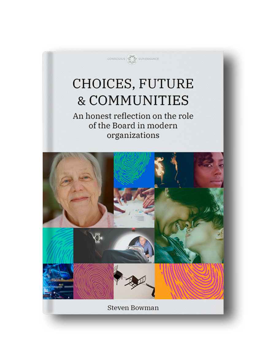 [Whitepaper] Choices, Future & Communities - An honest reflection on the role of the Board in modern nonprofits.
