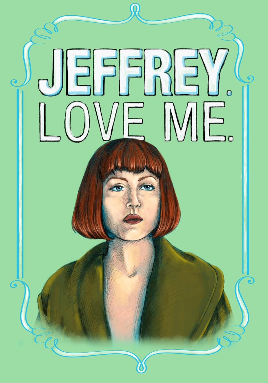 """Jeffrey.Love me."" Maude Lebowski from The Big Lebowski"