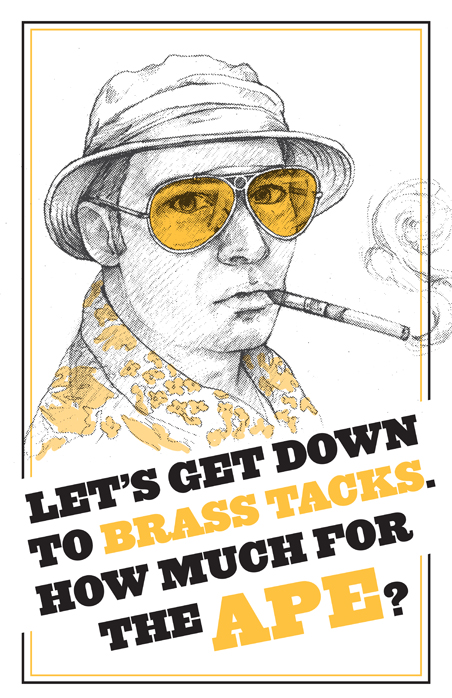 """""""Brass tacks"""" Hunter S. Thompson from Fear and Loathing in Las Vegas"""