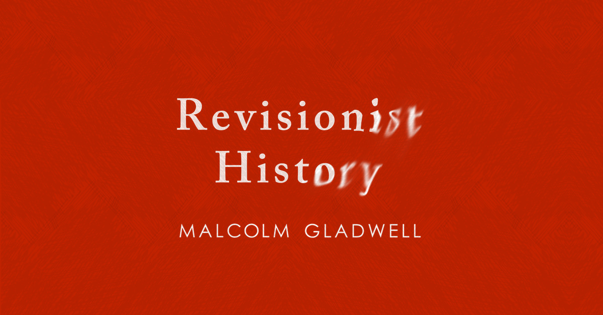 Revisionist History podcast