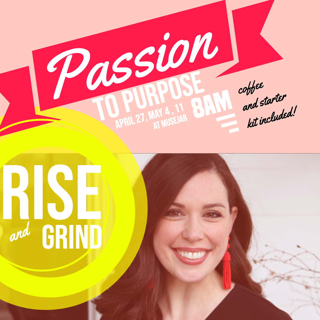 passion project rise and grind.jpg