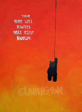 your heart will always make itself known