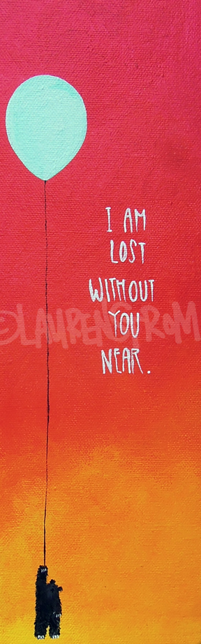 I am lost without you near