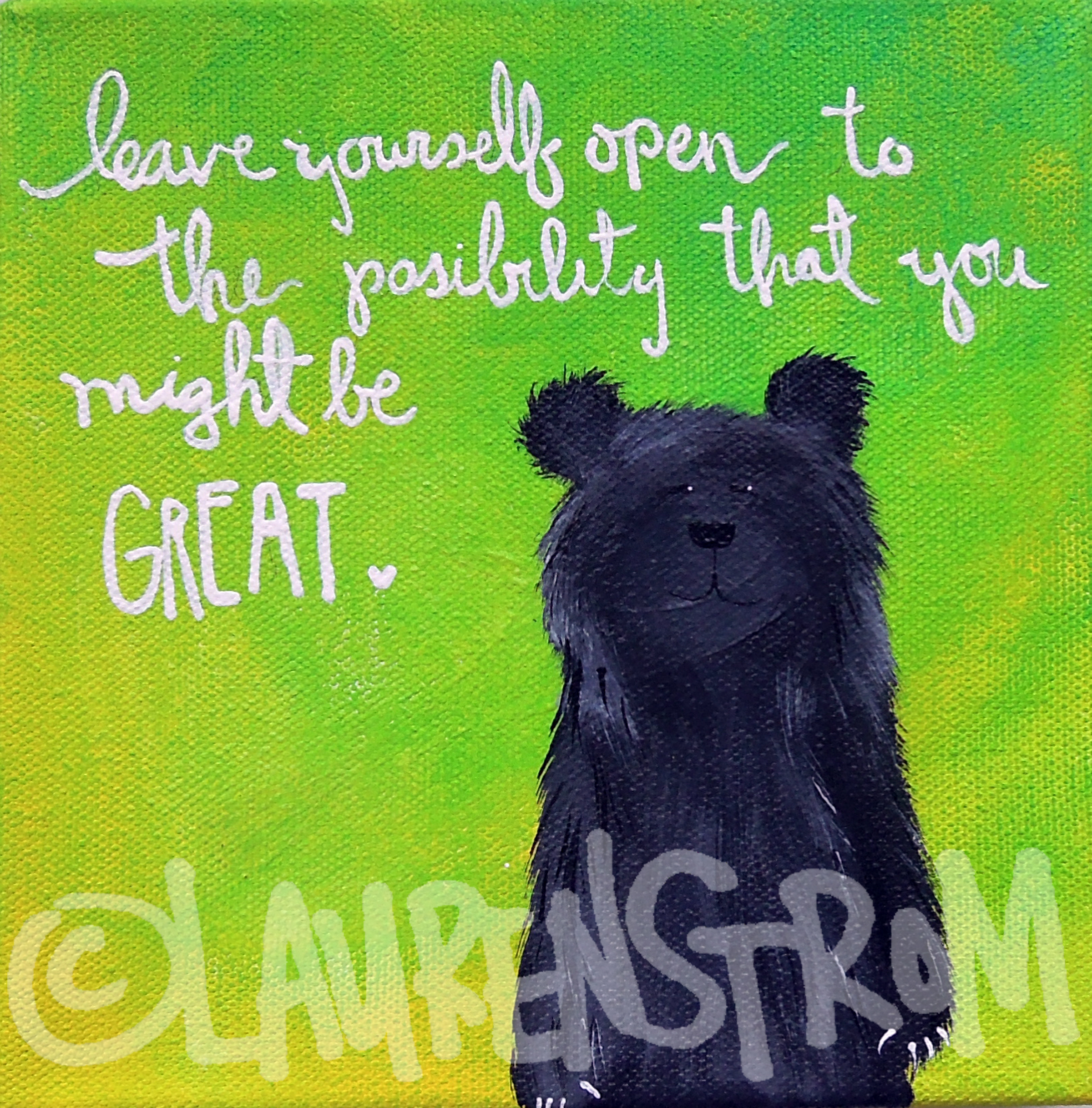 leave yourself open to the possibility you might be great