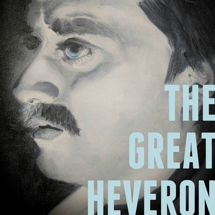 The Great Heveron, my album of original comedy songs based on real, embarrassing stories from my life.