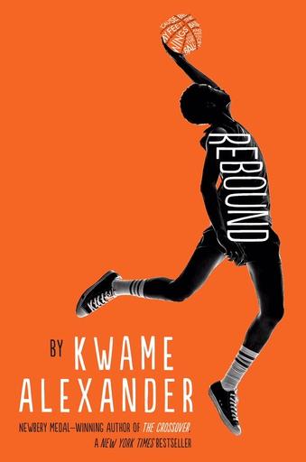 Books Kwame Alexander Rebound.jpeg