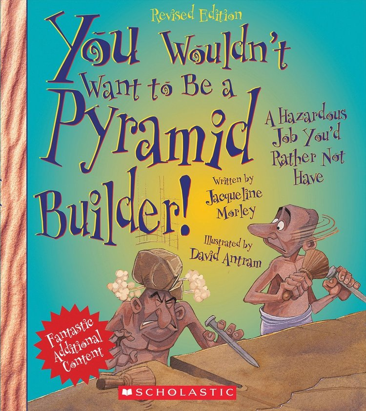 Books You Wouldn't Want to Be a Pyramid Builder.jpg