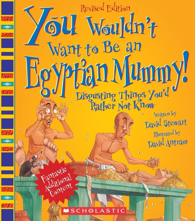 Books You Wouldn't Want to Be an Egyptian Mummy.jpg