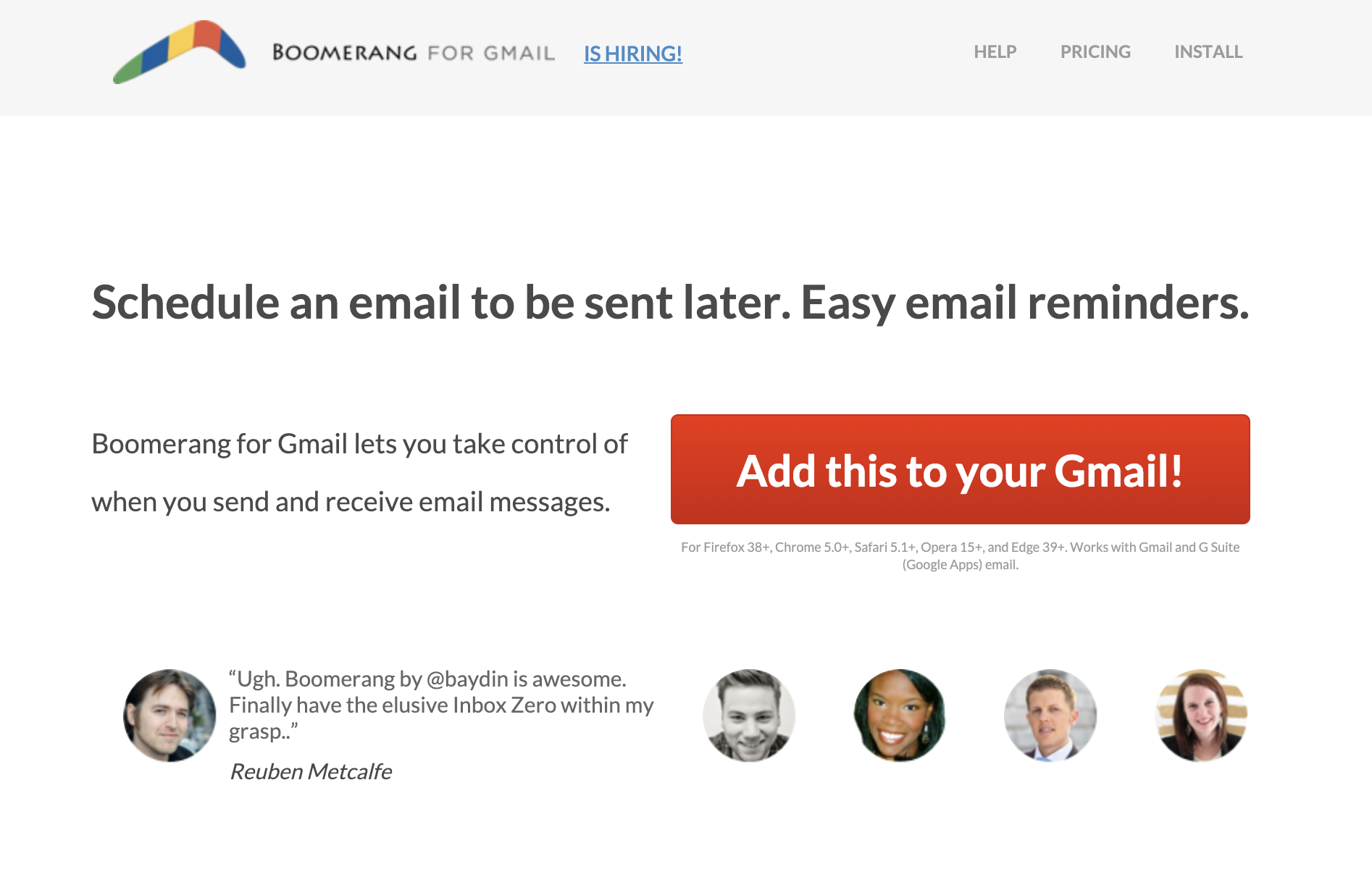 """Boomerang - I am a self-confessed late-evening email writer. I will draft an email after dinner, and instead of saving it as a draft to send the next morning, I will use Boomerang to schedule the email to be automatically sent at its appropriate time. You can also """"boomerang"""" an email that you don't have time to respond to so it comes back to you at a better time."""