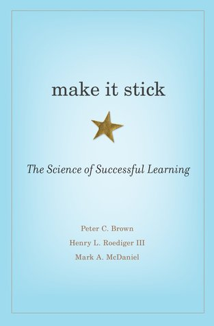 Book Covers Education Make It Stick.jpg