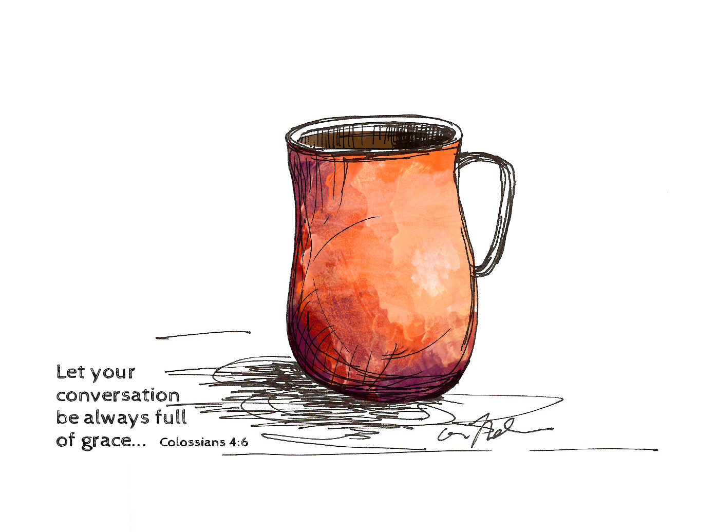 "Coffee mug and Colossians Christian art illustration Colossians 4:6 ""Let your conversation be always full of grace."""