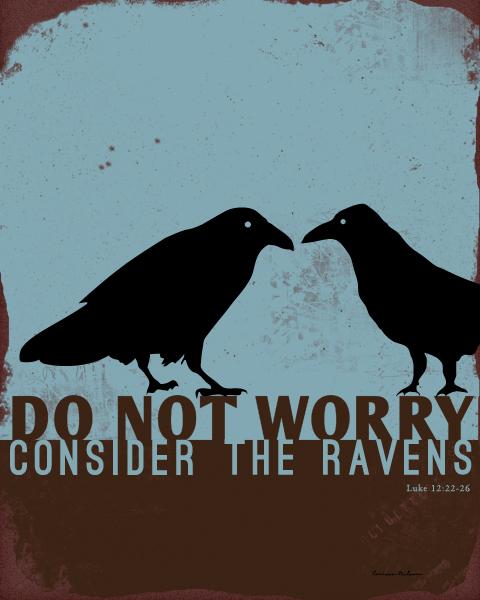 Christian art raven parable for download, Luke 12:22-26, Do not worry, consider the ravens
