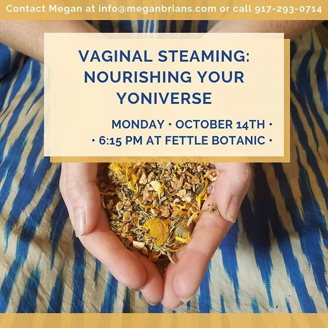 Have you heard of vaginal or yoni steaming? Are you wondering what it is all about? Have you been steaming at  home and would like to meet other women who have been taking care of themselves through herbal  vaginal steaming?  Join Abby Clancy and I @fettlebotanicbend on Monday, October 14th at 6:15 pm and we will talk about why's and do's and don'ts of the traditional practice of herbal vaginal steaming.  #vaginalsteam #vaginalsteaming #yonisteam #yonisteaming #yonisteams #yoniverse #vaginal #vaginalhealth #uterus #uterinehealth #womenshealth #womenhealth #hormones #menstruation #menstruationmatters #healthyperiods #menstrualcycle #menstrualcramps #herbalhealing #naturalhealing #postpartum #arvigotherapy #mayanabdominalmassage #inbend