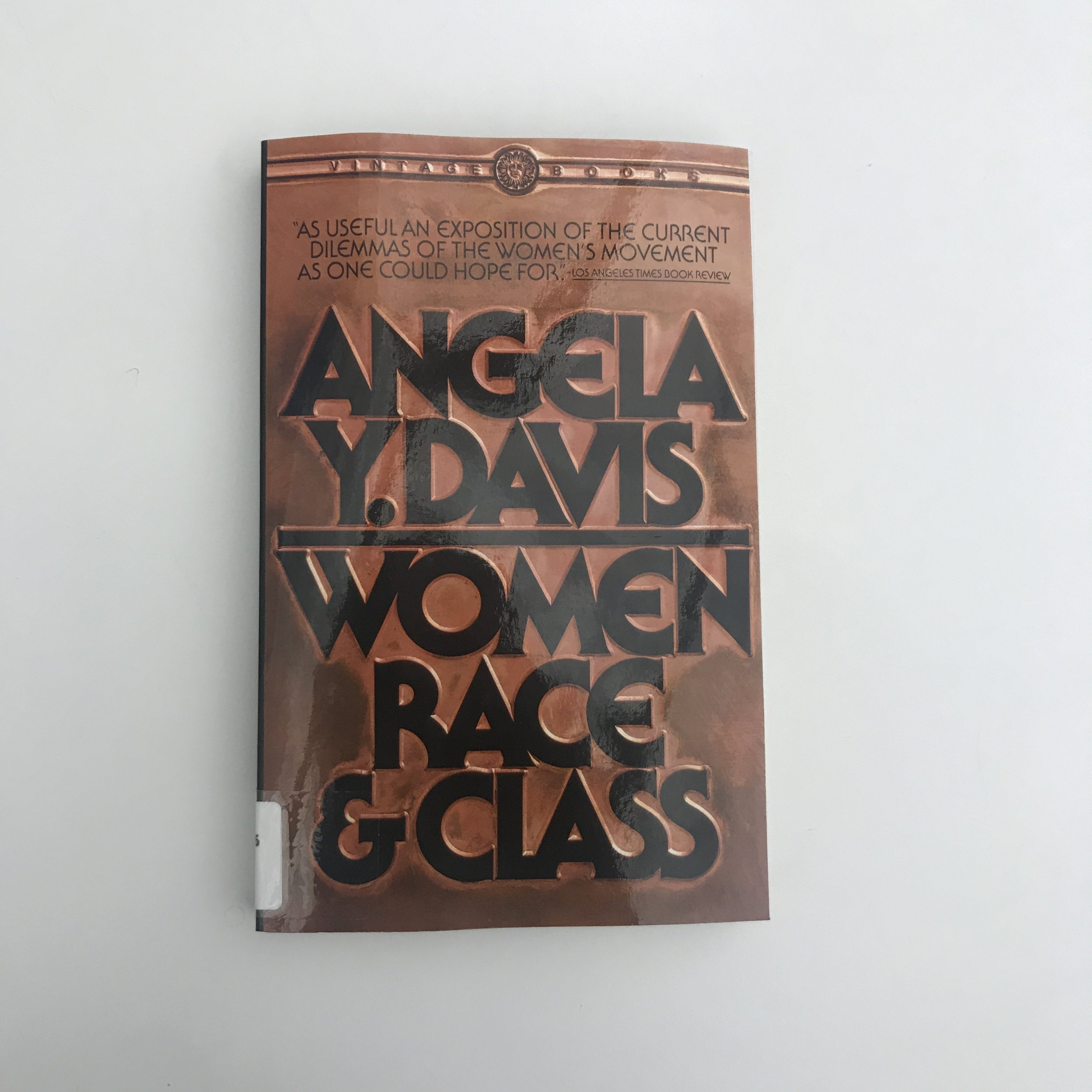 Women Race & Class by Angela Davis