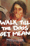 walk-till-the-dogs-get-mean-03
