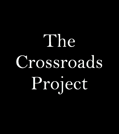 The Crossroads Project