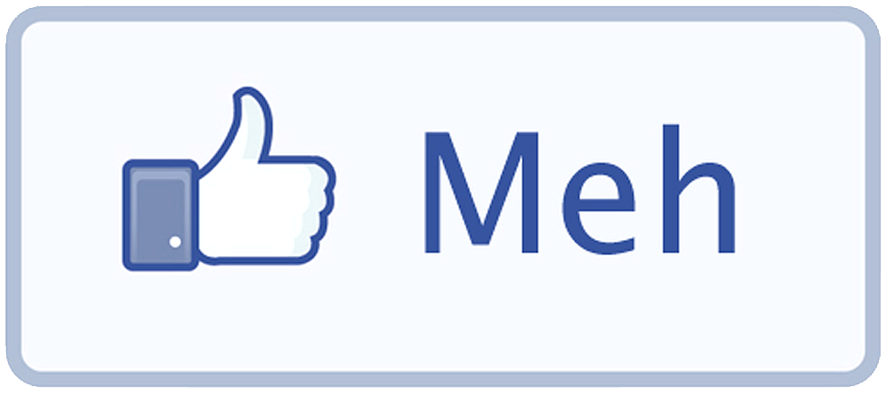 Facebook - Meh