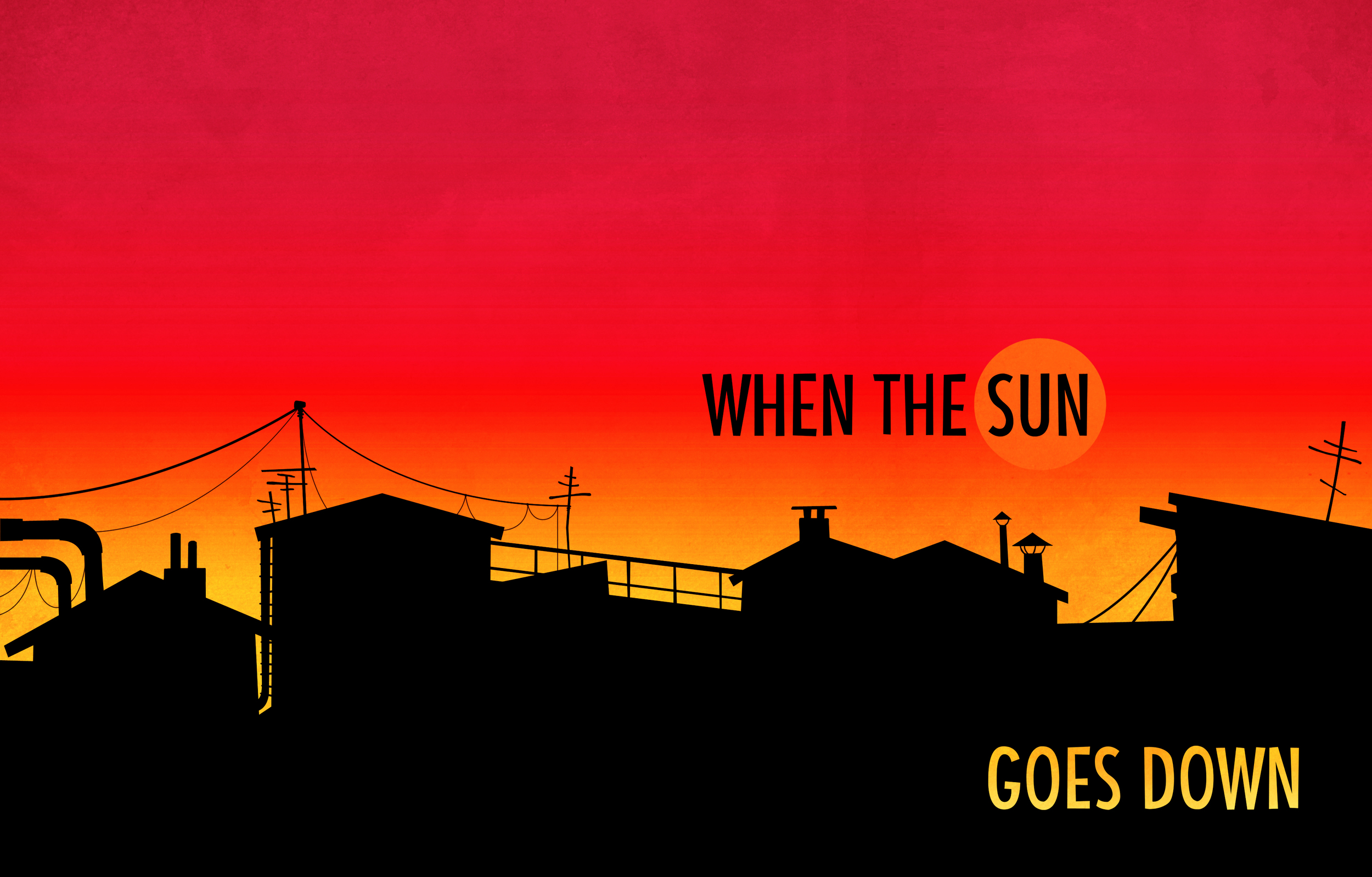 9 Okt When The Sun Goes Down.jpg