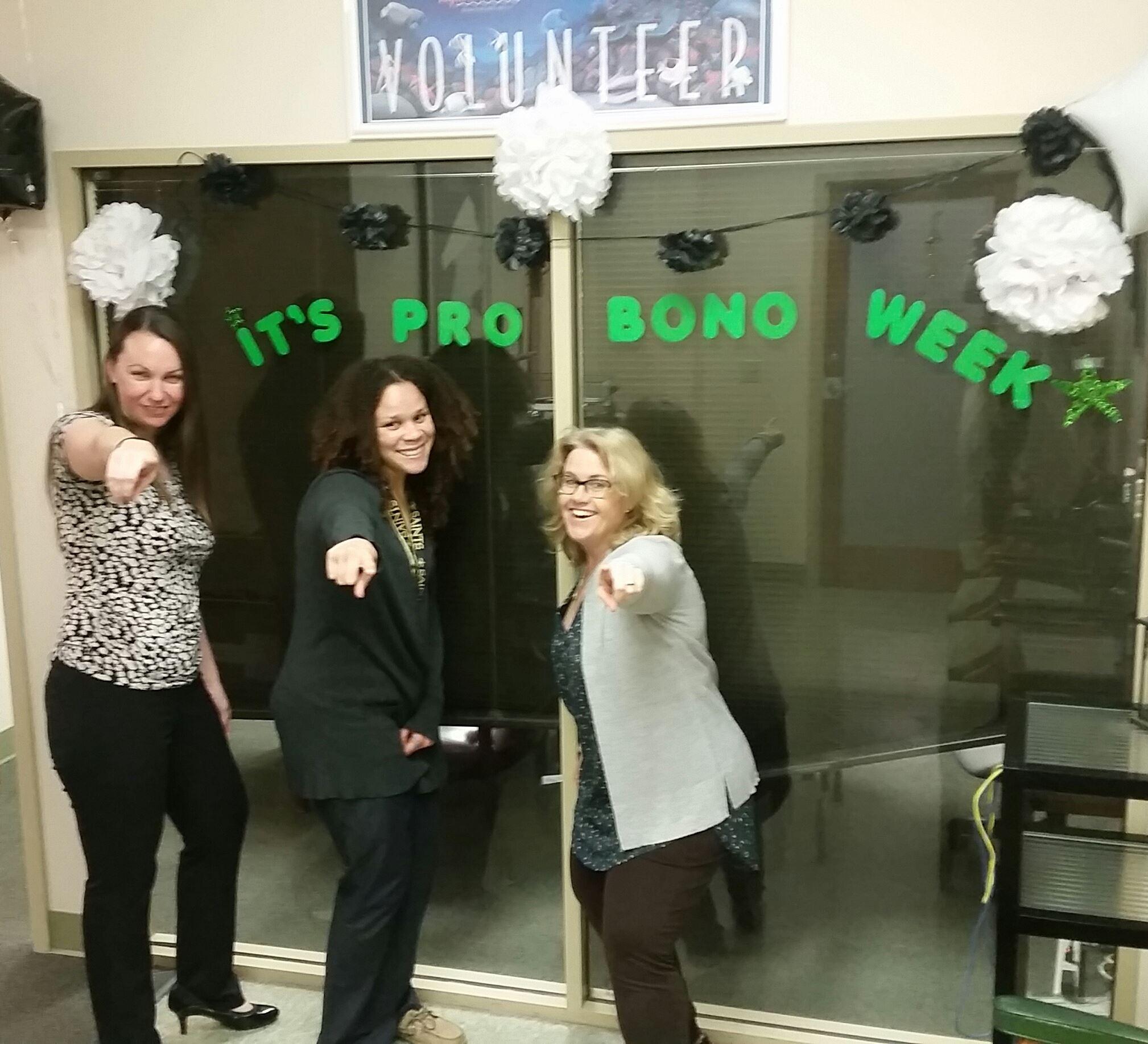 The Project's Ingrid Autin, Erica WIlliams, and Kathleen Legendre celebrating National Pro Bono Week.