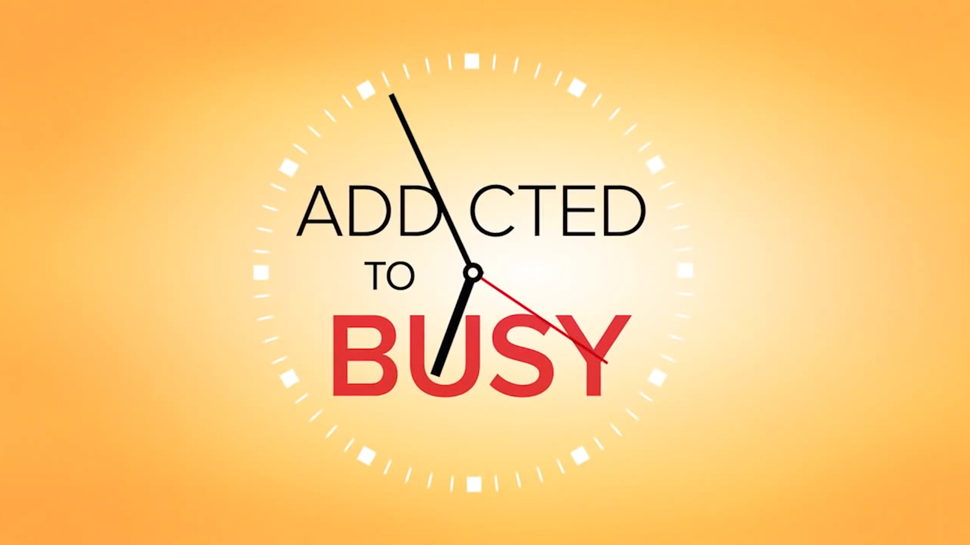 Addicted to Busy.jpg