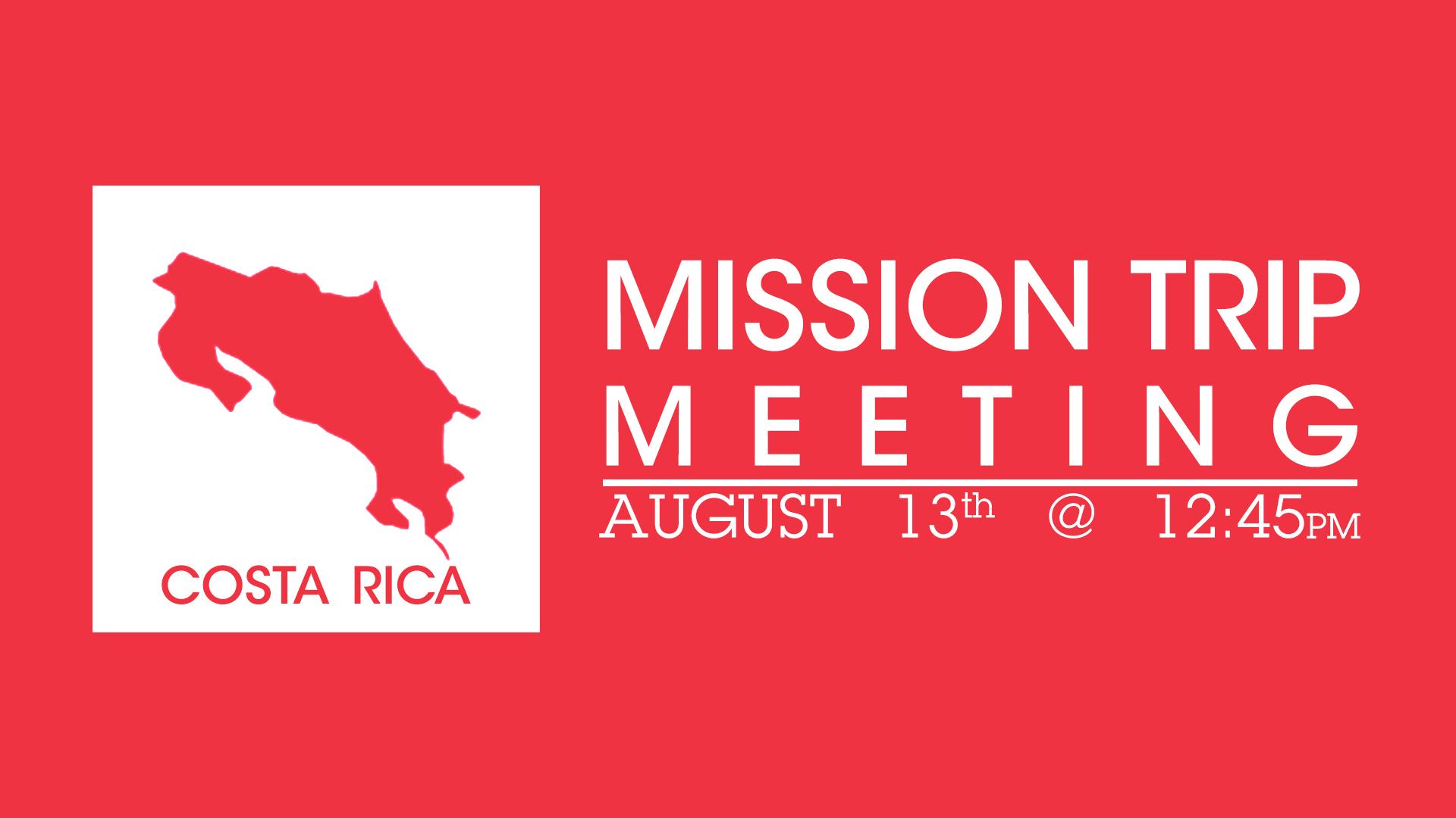 Costa Rica Mission Trip Meeting