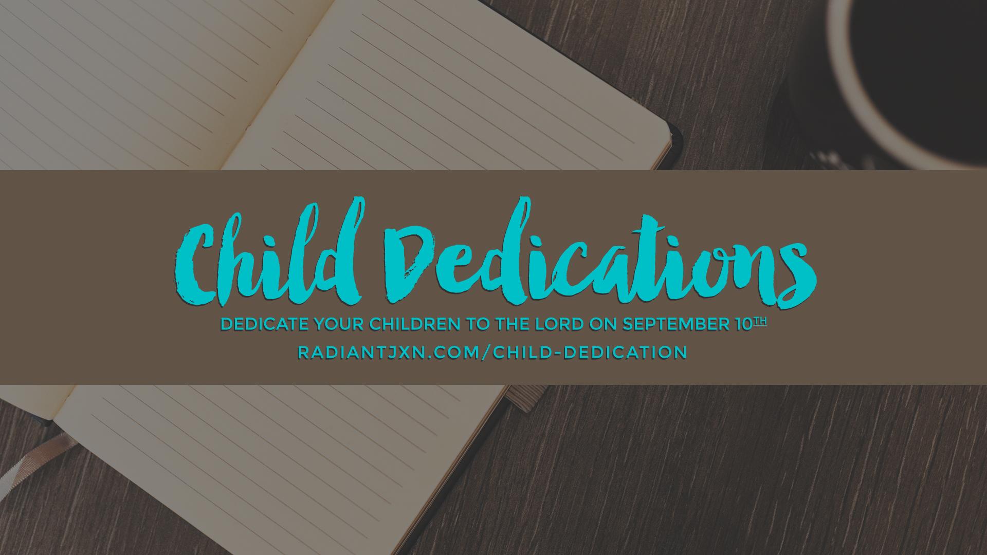 Child dedications september 10th