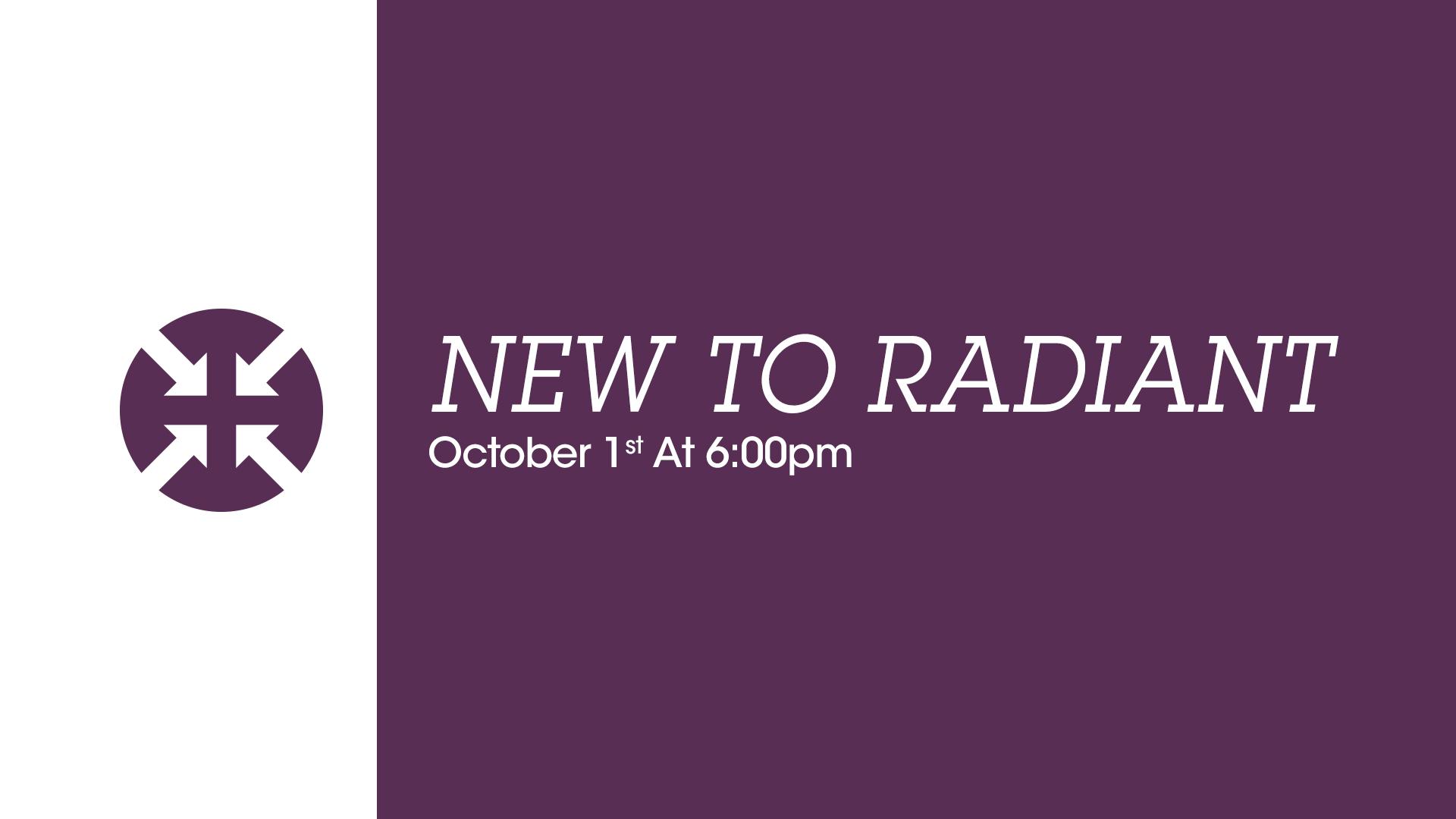 New-to-radiant_10-01-17.jpg
