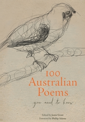 100 Australian Poems  is a beautifully presented collection of poetry for everyone. Click the image to purchase your copy.  Image: Hardie Grant