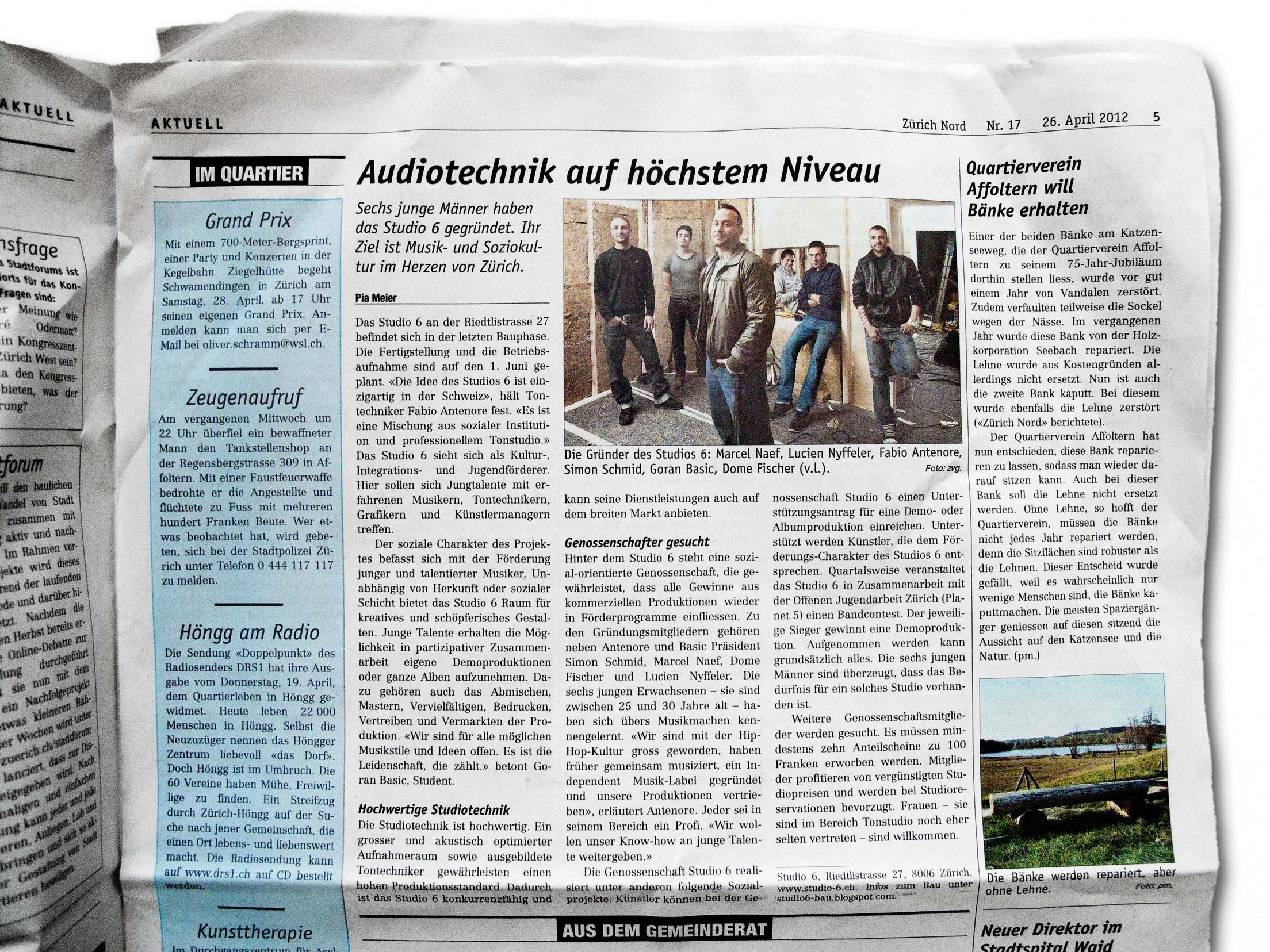 - Zürich Nord 26.04.2012Lange vor der Fertigstellung des Studios erscheint das erste mal ein Bericht über uns in den Medien, direkt von der Baustelle! (Pia Meier)