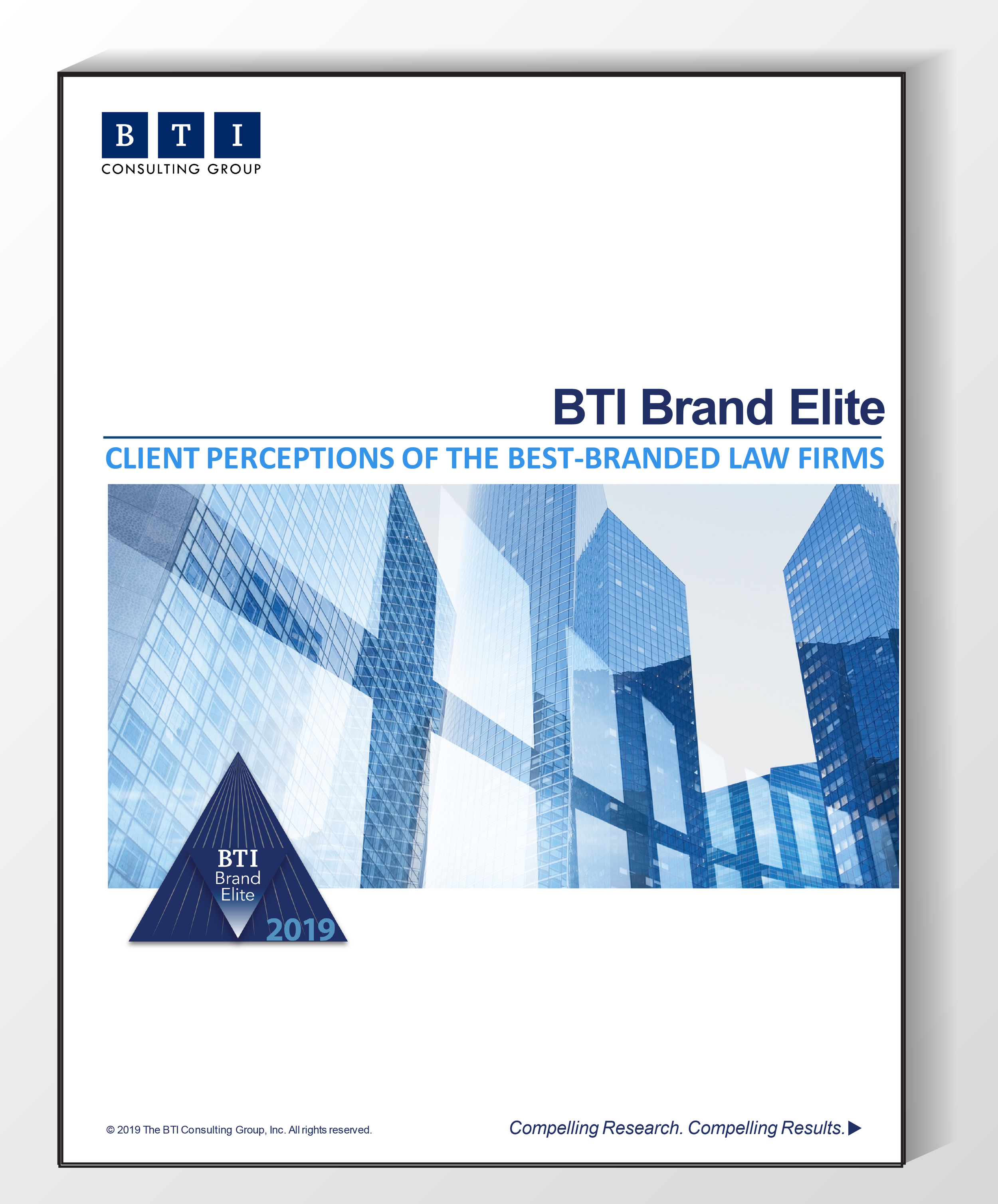 ed3a35486c942 BTI Brand Elite 2019  Client Perceptions of the Best-Branded Law Firms