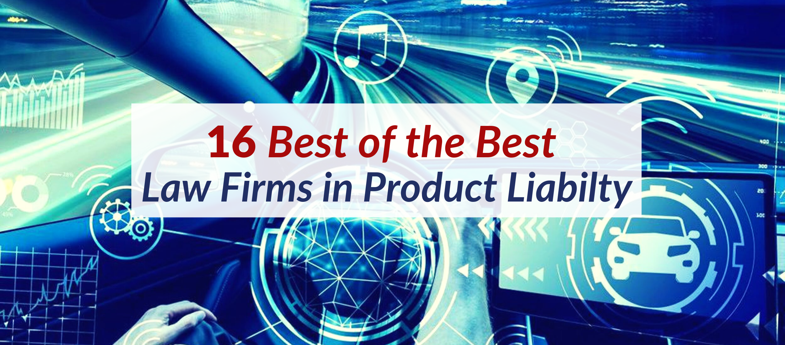 9_ 20 16 Best of the Best Law Firms in Product Liabilty_header.png