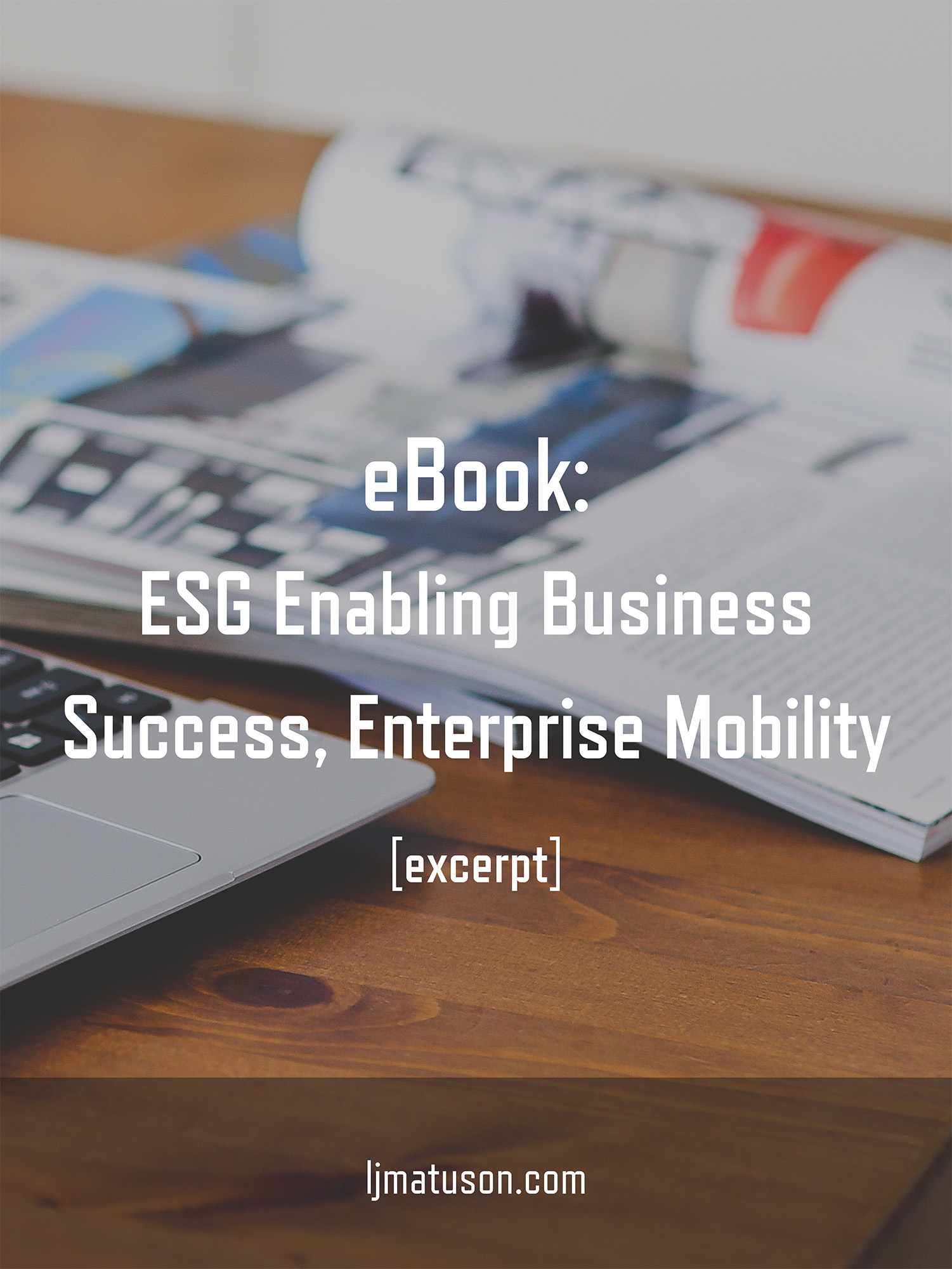 LeahMatuson_ESG_eBook_Enterprise-Mobility-Success.jpg