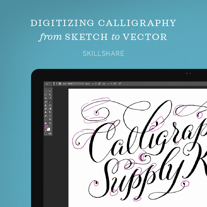 Digitizing Calligraphy on Skillshare