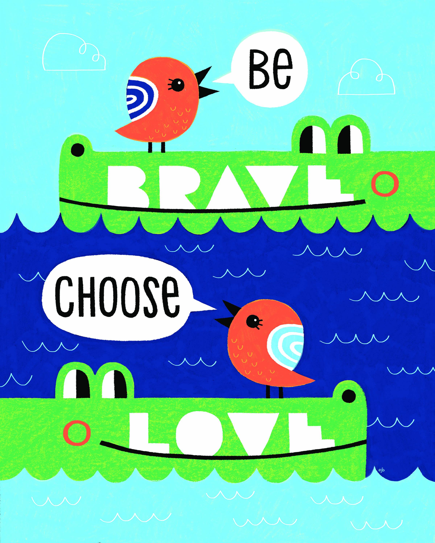 Be Brave Choose Love_hi.jpg