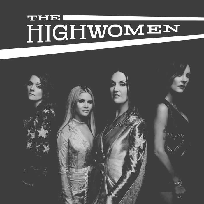 The Highwomen - The Highwomen — a new collaborative movement formed by Amanda Shires, Brandi Carlile, Maren Morris and Natalie Hemby—officially launched with the release of the group's debut single,