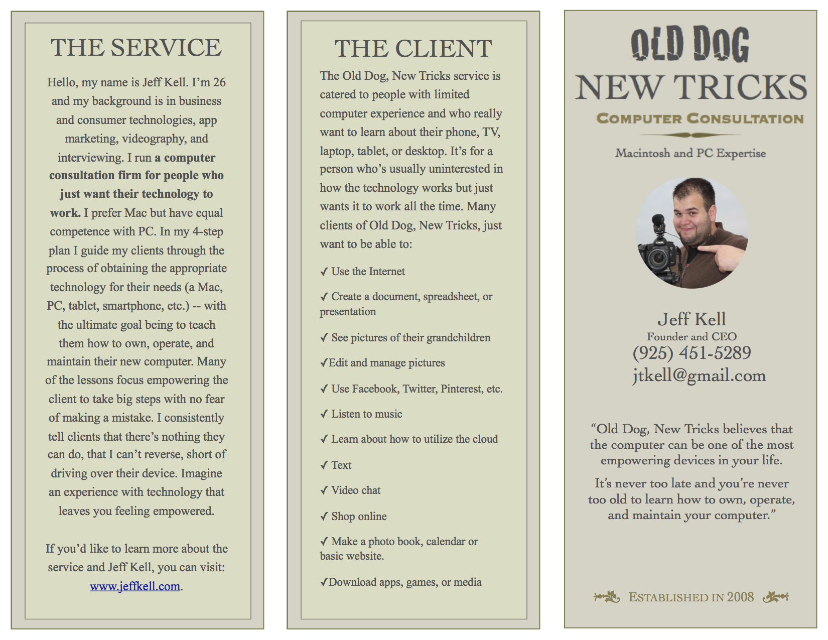 Above is the front of the latest edition of the Old Dog, New Tricks brochure.