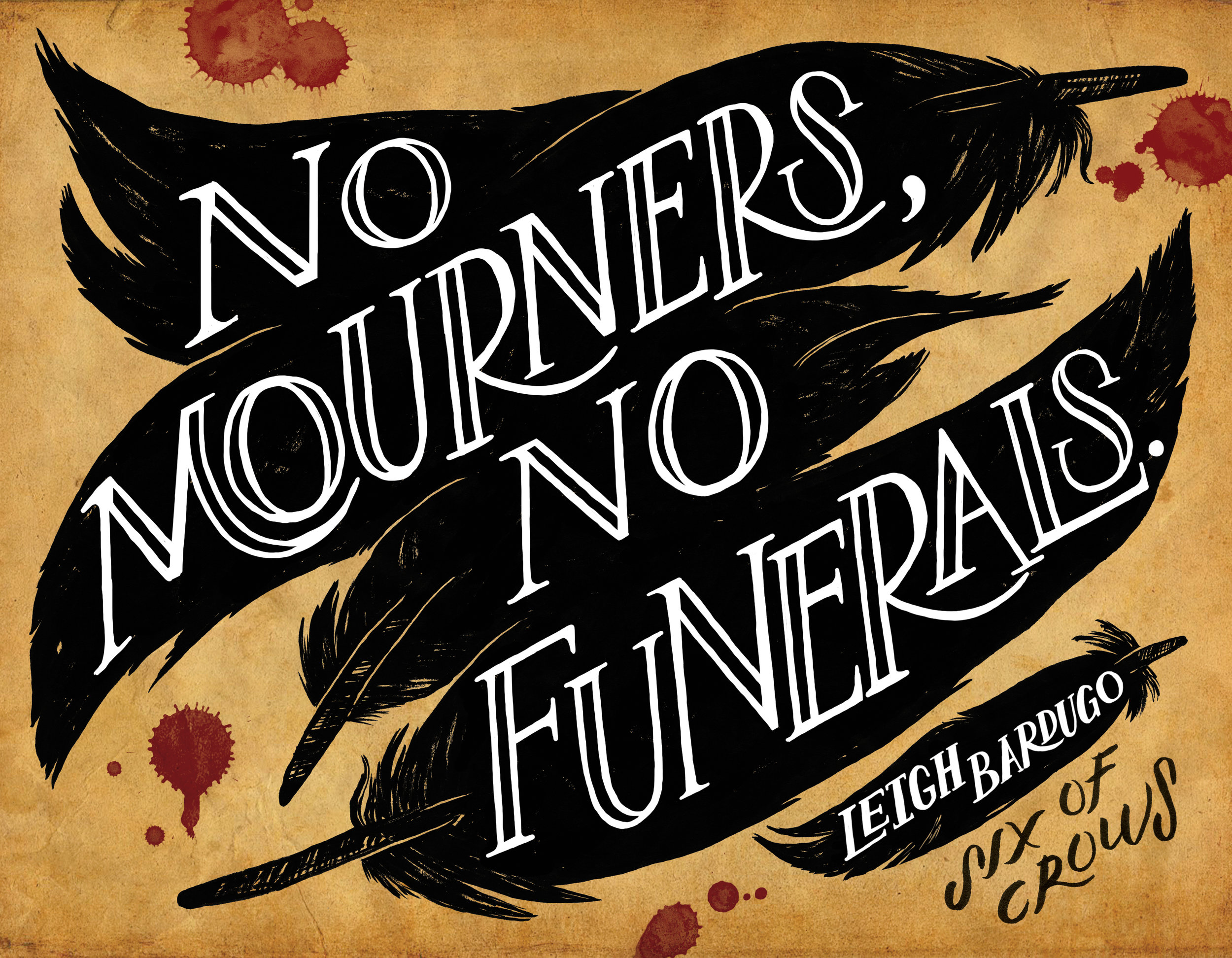No Mourners, No Funerals