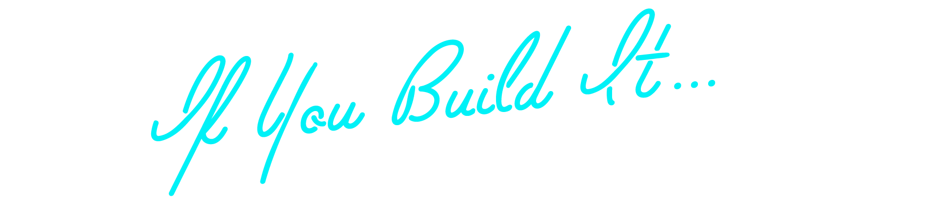 BS103_Title03-IfYouBuild.png
