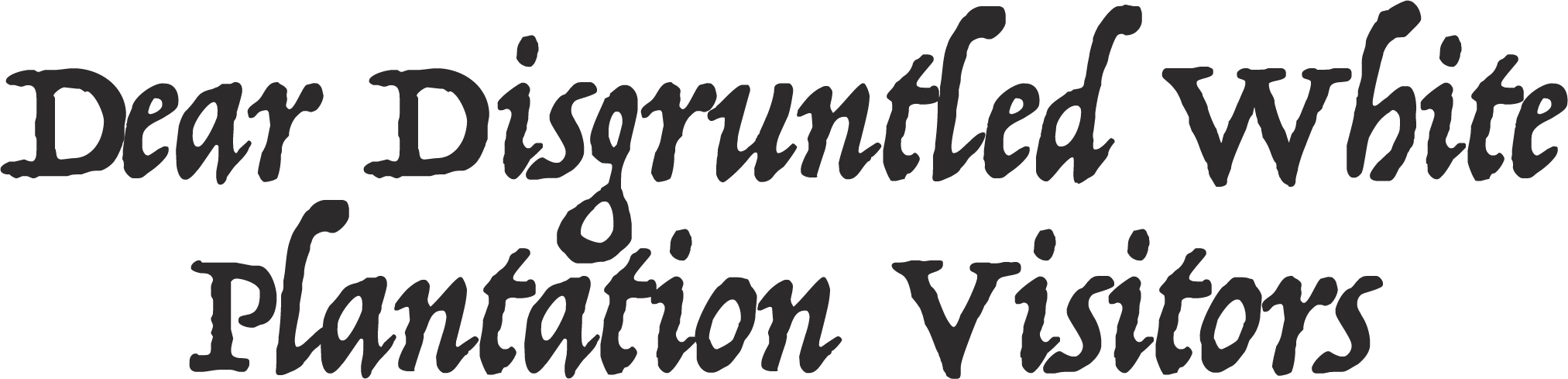 dear-white-plantation-visitors-.png
