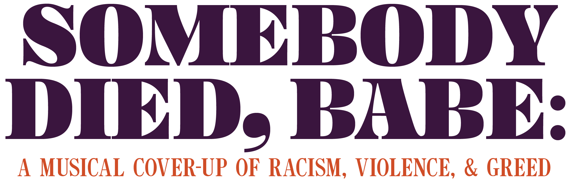 Somebody Died Babe A Musical Cover Up Of Racism Violence And Greed The Bitter Southerner