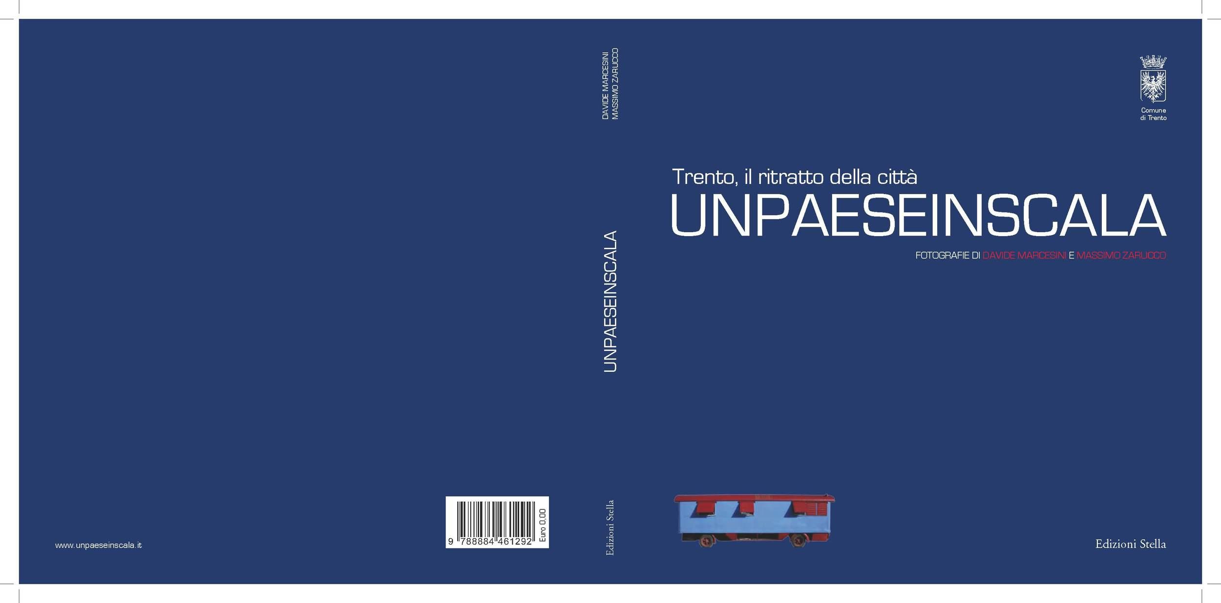 """La copertina del libro della tappa di Trento: """"UNPAESEINSCALA- Trento, il ritratto della città"""""""