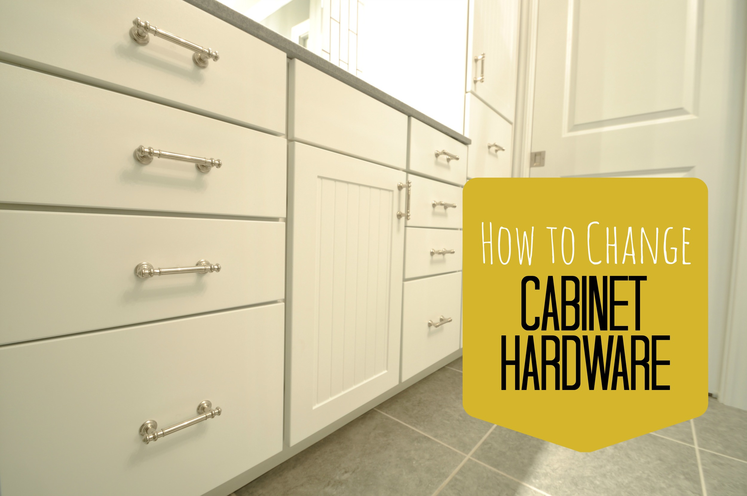 How to Change Cabinet Hardware.jpg