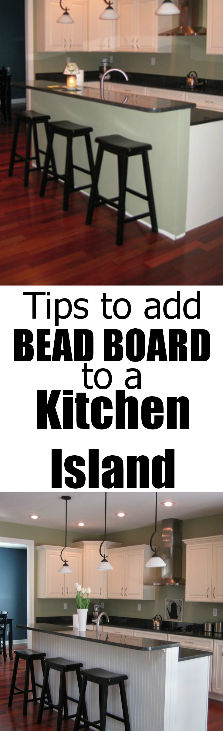 Tips to add bead board to a kitchen island!.jpg