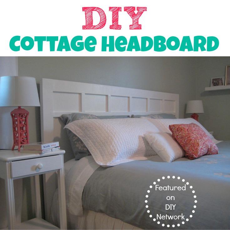 DIY Cottage Headboard {Featured on the DIY Network}.jpg