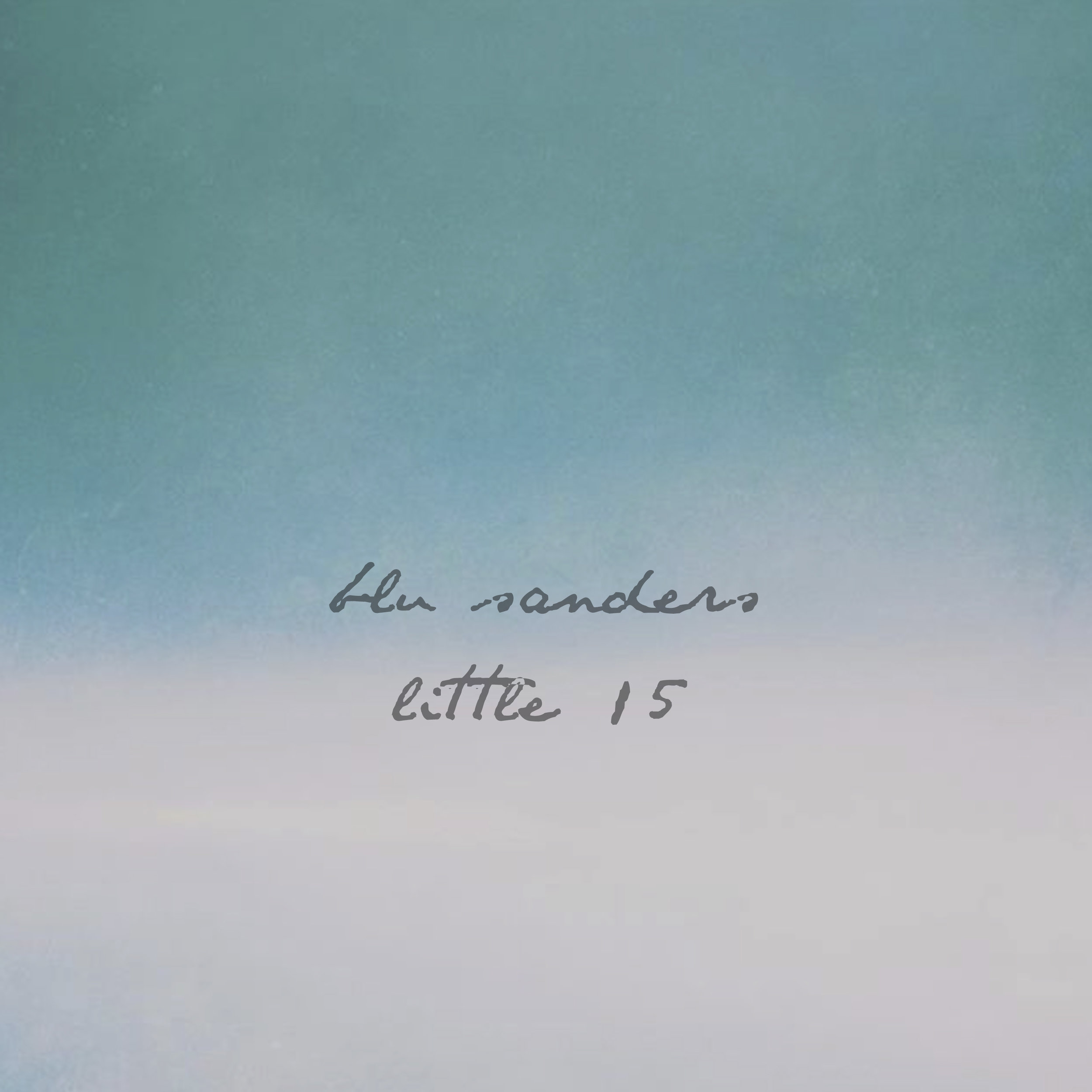 Little 15 - iTunes/Apple MusicSpotifyAmazon Music